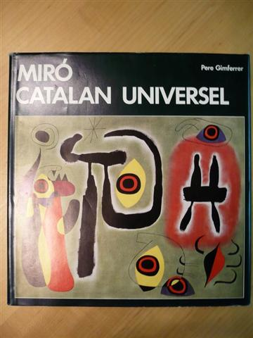 Pere Gimferrer. Miró, Catalan Universel.