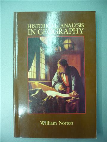 William Norton. Historical Analysis in Geography